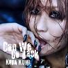 Can We Go Back / Kumi Koda